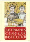 Justinianus császár Institutiói négy könyvben