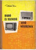 Rádió és televízió vevőkészülékek 1960-1963 - Kádár Géza