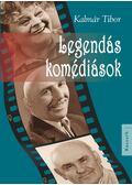 Legendás komédiások - Kalmár Tibor