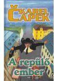 A repülő ember - Karel Capek