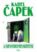 A szenvedelmes kertész - Karel Capek