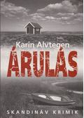 Árulás - Karin Alvtegen