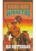 Winnetou 1. - Old Shatterhand - Karl May