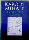 Károlyi Mihály levelezése II. 1921-1925