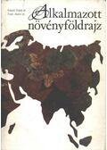 Alkalmazott növényföldrajz - Kárpáti Zoltán, Terpó András dr.
