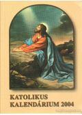 Katolikus kalendárium 2004