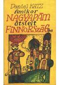 Amikor nagyapám átsíelt Finnországba - Katz, Daniel