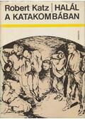 Halál a katakombában - Katz, Robert