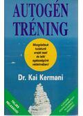Autogén tréning - Kermani, Kai dr.