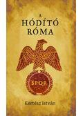 A hódító Róma - Kertész István