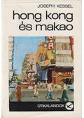 Hong Kong és Makao - Kessel, Joseph