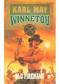Winnetou 4. - Old Firehand - Karl May