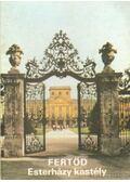 Fertőd - Esterházy kastély - Körber Ágnes