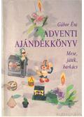 Adventi ajándékkönyv - Gábor Éva