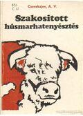 Szakosított húsmarhatenyésztés - Cserekajev A. V.