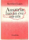 Ausztria hatvan éve 1918-1978 - Kerekes Lajos