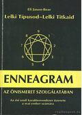 Gyógyulj ki gyökerestől a szenvedésből: Az enneagram felhasználása a lelki fejlődésben - Jaxon-Bear, Eli