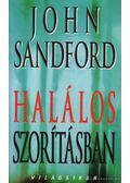 Halálos szorításban - John Sandford