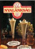 99 nyalánkság 33 színes ételfotóval - Hemző Károly, Lajos Mari