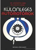 Különleges autómotorok - Dr. Hörömpöly Imre, Dr. Kurutz Károly