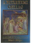 A betlehemi csillag - Kidger, Mark