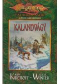 Kalandvágy - Kirchoff, Mary, Winter, Steve