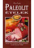 Paleolit ételek - Kiss Enikő