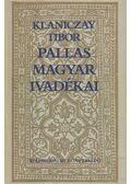 Pallas magyar ivadékai - Klaniczay Tibor