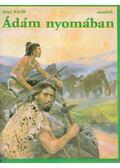 Ádám nyomában - Kleibl, Josef