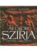 Az ókori Szíria története és kultúrája - Klengel, Horst