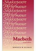 Shakespeare in Performance – Macbeth - KLIMAN, BERNICE W,
