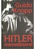 Hitler menedzserei - Knopp, Guido