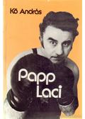 Papp Laci - Kő András