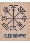 Jelek könyve - Koch, Rudolf