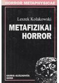 Metafizikai horror - Kolakowski, Leszek