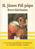 II. János Pál breviáriuma - Koncz Éva (összeáll.)