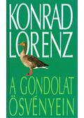 A gondolat ösvényein - Konrad Lorenz