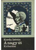 A nagy út - Korda István