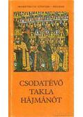 Csodatévő Takla Hájmánót - Kormos István