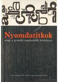 Nyomdatitkok avagy a nyomdai megrendelők kézikönyve - Korompay János