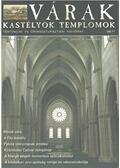 Várak, kastélyok, templomok 2006. június - Kósa Pál (szerk.)