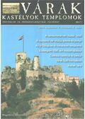 Várak, kastélyok, templomok 2006. augusztus - Kósa Pál (szerk.)