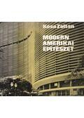 Modern amerikai építészet - Kósa Zoltán