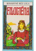 Filoména - Kosáryné Réz Lola