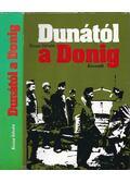 Dunától a Donig - Kossa István