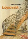 Lépcsők - Kószó József