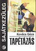 Tapétázás - Kovács Géza