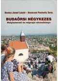 Budaörsi négykezes - Kovács József László, Kovácsné Paulovits Teréz