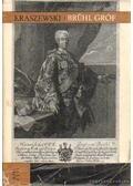 Brühl gróf - Kraszewski, J. I.