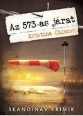 Az 573-as járat - Kristina Ohlsson